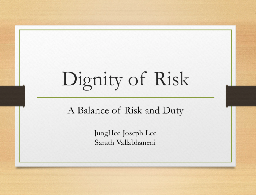 Lee/ Vallabhaneni- Dignity of Risk